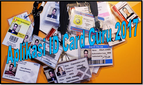 Aplikasi ID Card Guru 2017