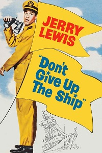 Watch Don't Give Up the Ship Online Free in HD