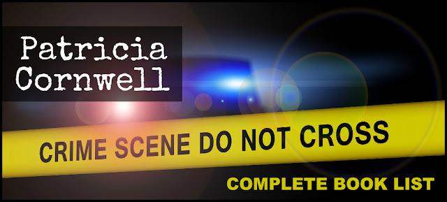 Patricia Cornwell Complete Book List