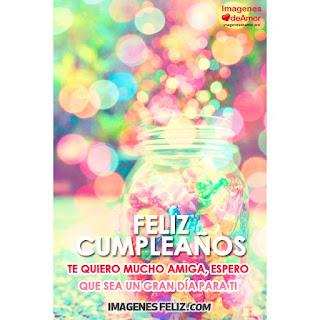 Feliz Cumpleaños Amiga te quiero mucho Frasco con dulces de colores
