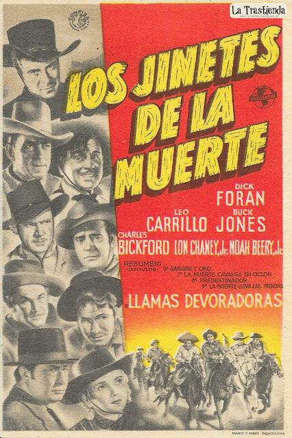 Los Jinetes de la Muerte (Cap.6º al 9º) - Programa de Cine - Dick Foran - Leo Carrillo