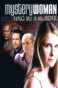 Watch Mystery Woman: Sing Me a Murder Online Free in HD