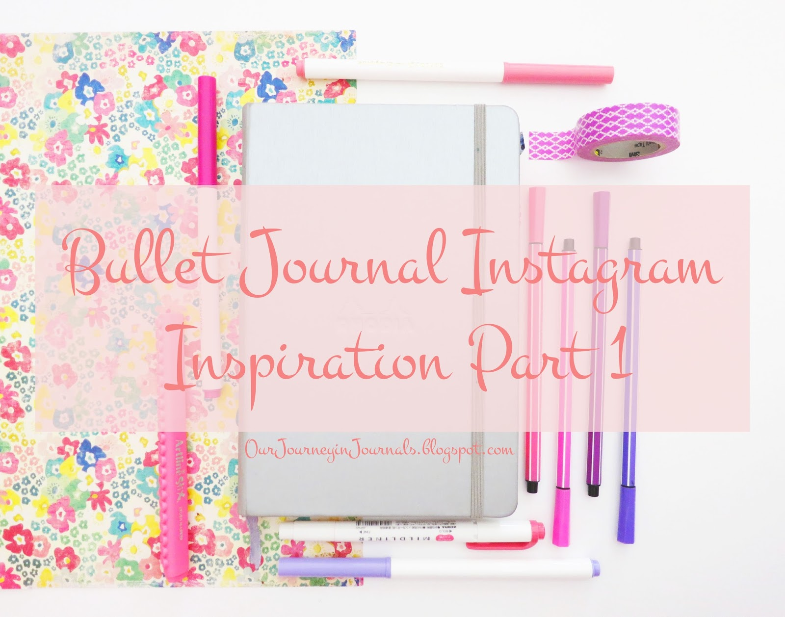 Our Journey In Journals Bullet Journal Instagram Inspiration Part 1