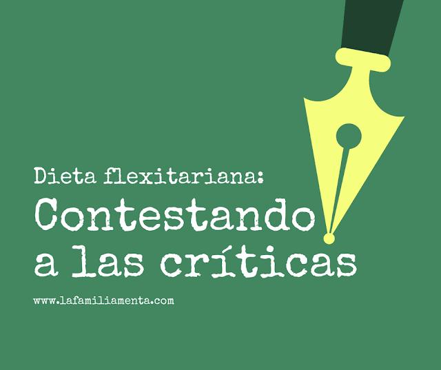 Dieta flexitariana: contestando a las críticas