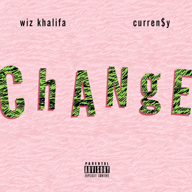 Wiz Khalifa – Change (feat. Curren$y)