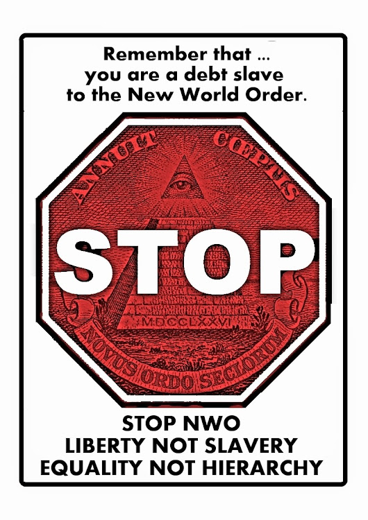 STOP NWO - inform yourself, and take steps to thwart their agenda!