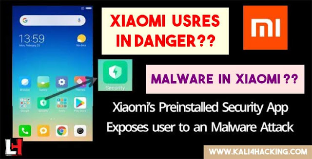 Hackers Turning Pre-Installed Security App in Xiaomi Smartphones into Malware