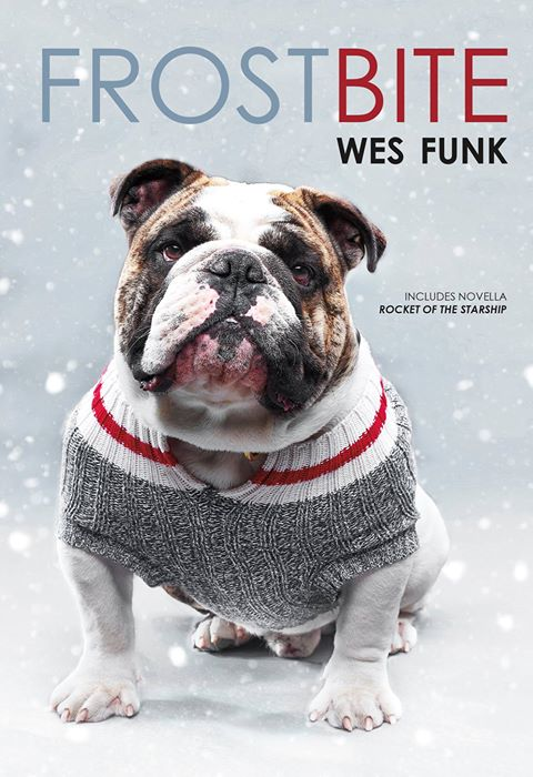 Frostbite - Wes Funk (RIP)