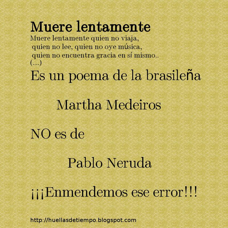 Huellas De Tiempo Muere Lentamente Poema De Martha