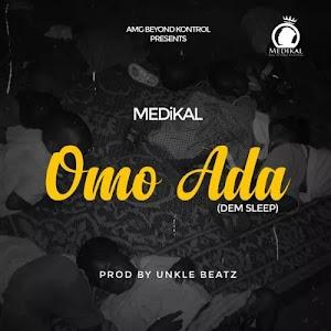 Download Audio | Medikal - Omo Ada