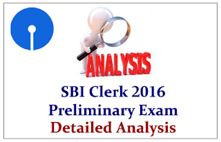 SBI Clerk Prelims 2016 Detailed Exam Analysis Held on 22nd May (Slot-1)