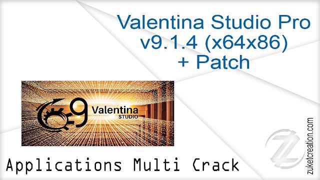 Valentina Studio Pro v9.1.4 (x64x86) + Patch  |    76.5 MB