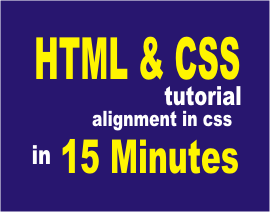 alignment in html and quick view on css