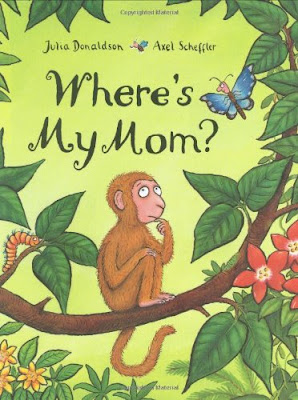 Where's My Mom?, part of Julia Donaldon book review list with crafts, activities and other resources