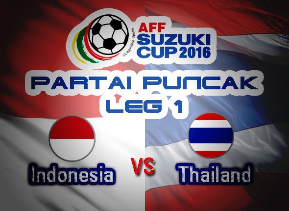 partai puncak leg 1 piala AFF2016 indonesia vs thailand