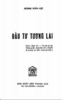 Đầu Tư Tương Lai - Hoàng Xuân Việt