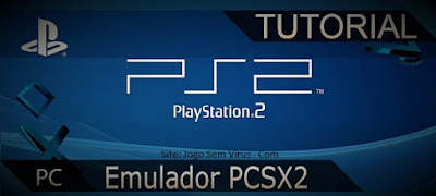 Tutorial-como-baixar-instalar-configurar-emulador-PCSX2-1.5.0-ps2
