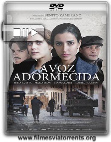 A Voz Adormecida (La voz dormida) Torrent - DVDRip Legendado (2011)