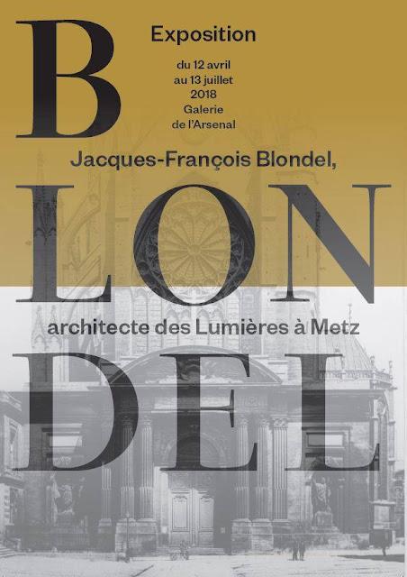 """METZ (57) - Exposition """"Jacques-François Blondel, architecte des Lumières à Metz"""" (12 avril-13 juillet 2018)"""