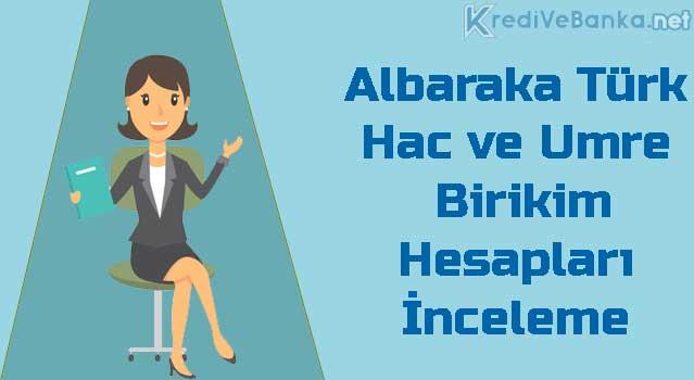 albaraka türk hac ve umre birikim hesapları