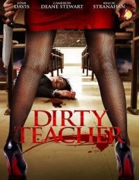 Dirty Teacher | Bmovies