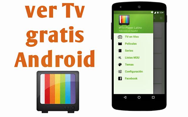 IPTV Player Latino 2017 - Ver TV gratis en Android - Configura cientos de canales!