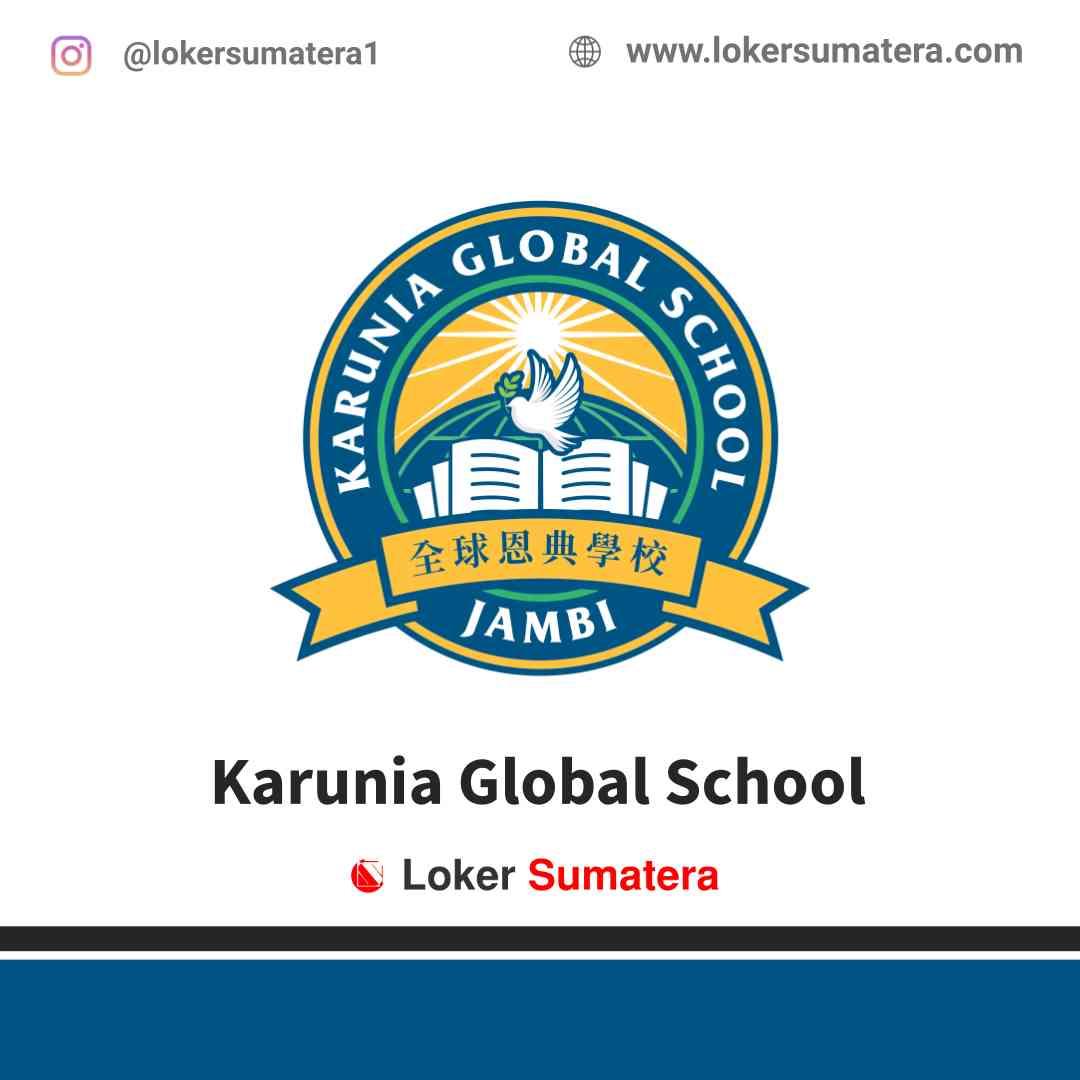 Lowongan Kerja Jambi, Karunia Global School Juni 2021