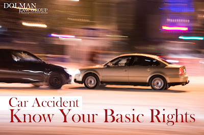 Basic Rights after Car Accident - Dolman Law Group