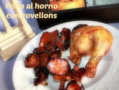 Receta de pollo al horno con rovellons