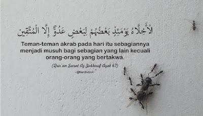 Saya Adalah SAYA!: Al-Zukhruf (Ayat 67)