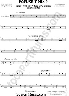 Mix 4 Partitura de Trombón y Bombardino Dos Ranitas, Ya lloviendo está, Con mi Martillo, El Gusanito Sheet Music for Popurrí Mix 4 Trombone and Euphonium Music Scores