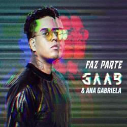 Baixar Música Faz Parte - Gaab Part. Ana Gabriela Mp3