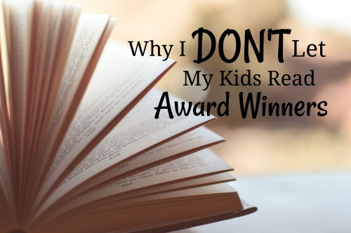 Why My Kids DON'T Read Many Award Winners