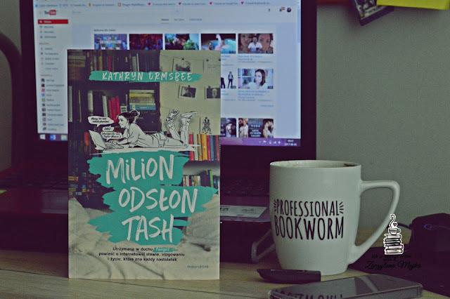"""Ona jest prawdziwą fangirl – PRZEDPREMIEROWA recenzja książki #247 – Kathryn Ormsbee """"Milion odsłon Tash"""""""