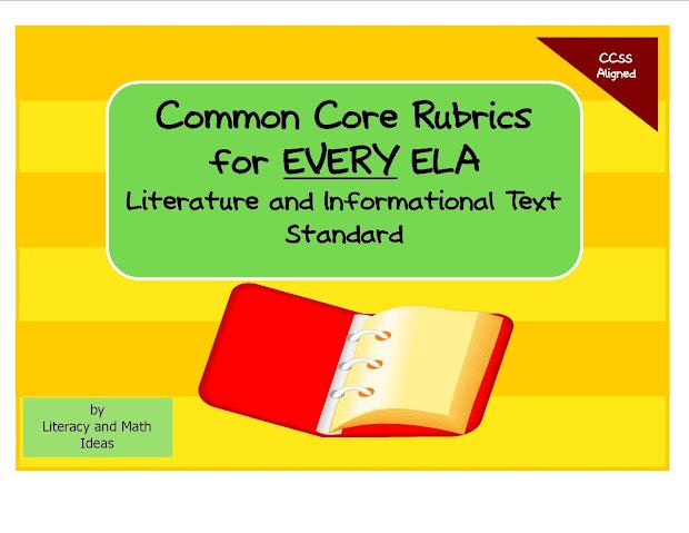 Literacy Common Core Standards Rubrics