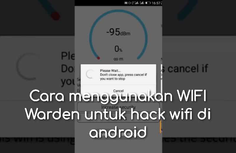 Cara Menggunakan Wifi Warden Di Android