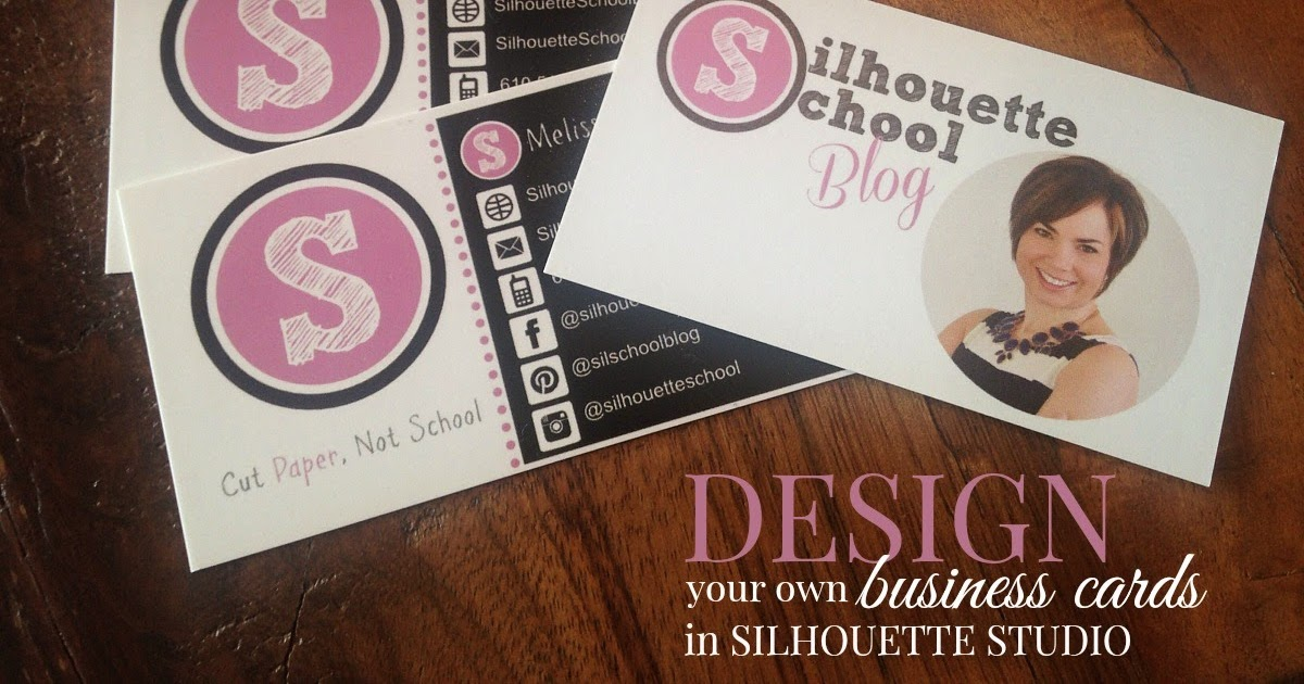 Designing Business Cards in Silhouette Studio - Silhouette School