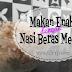 Makan enak dengan Nasi Beras Merah