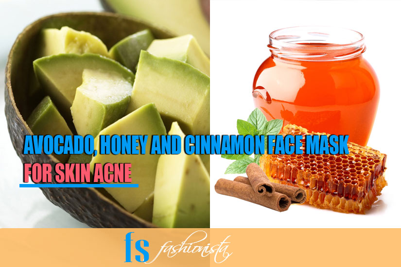 AVOCADO, HONEY AND CINNAMON FACE MASK FOR ACNE
