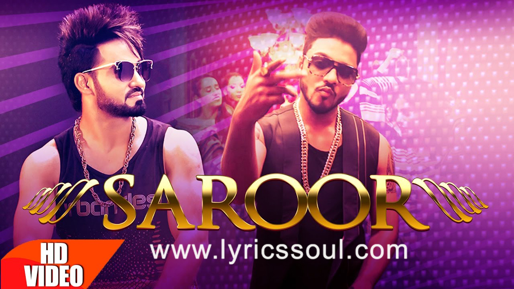The Saroor lyrics from 'Resham Anmol Feat', The song has been sung by Resham Singh Anmool, , . featuring , , , . The music has been composed by Desi Crew, , . The lyrics of Saroor has been penned by Gurjeet Khosa