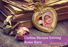 Online Picture Editing Kaise Kare