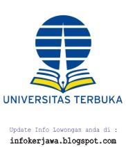 Lowongan Kerja Non PNS Universitas Terbuka (UT)