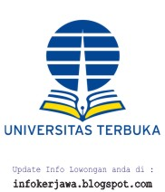 Lowongan Kerja Non PNS Universitas Terbuka (UT) Tahun 2017