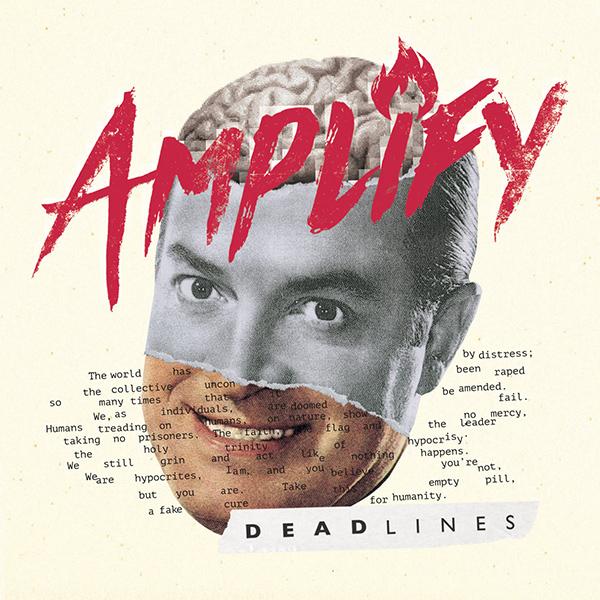 """Amplify stream new album """"Deadlines"""""""