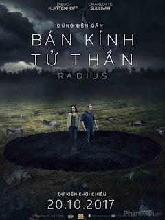 Bán Kính Tử Thần-Radius (2017) [HD-Vietsub+Thuyết minh]