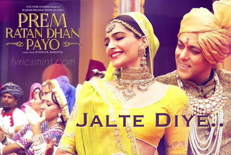 Jalte Diye - Prem Ratan Dhan Payo (2015)