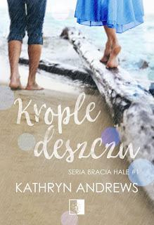 Krople deszczu (Fragment książki) - Kathryn Andrews