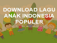 Download MP3 Lagu Anak Anak Indonesia