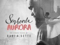 Resenha Nacional Senhorita Aurora - Babi A. Sette