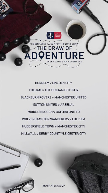 EMIRATES FA CUP FIFTH ROUND DRAW 2017 !